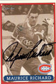 MAURICE RICHARD MONTREAL CANADIENS AUTOGRAPHED HOCKEY CARD #10113A