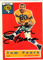 TOM FEARS AUTOGRAPHED FOOTBALL CARD #101411N