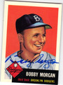 BOBBY MORGAN BROOKLYN DODGERS AUTOGRAPHED BASEBALL CARD #10214O
