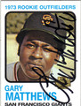 GARY MATTHEWS SAN FRANCISCO GIANTS AUTOGRAPHED BASEBALL CARD #102213D