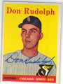 DON RUDOLPH CHICAGO WHITE SOX AUTOGRAPHED VINTAGE ROOKIE BASEBALL CARD #102413A