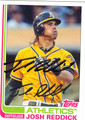 JOSH REDDICK OAKLAND ATHLETICS AUTOGRAPHED BASEBALL CARD #102813L