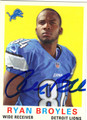 RYAN BROYLES DETROIT LIONS AUTOGRAPHED FOOTBALL CARD #102413G