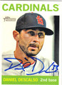 DANIEL DESCALSO ST LOUIS CARDINALS AUTOGRAPHED BASEBALL CARD #102713J