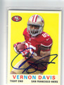 VERNON DAVIS SAN FRANCISCO 49ers AUTOGRAPHED FOOTBALL CARD #110513E