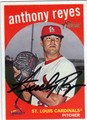 ANTHONY REYES ST LOUIS CARDINALS AUTOGRAPHED BASEBALL CARD #11113i