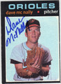 DAVE McNALLY BALTIMORE ORIOLES AUTOGRAPHED VINTAGE BASEBALL CARD #111613H