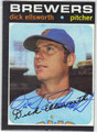 DICK ELLSWORTH MILWAUKEE BREWERS AUTOGRAPHED VINTAGE BASEBALL CARD #111713G