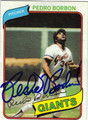 PEDRO BORBON SAN FRANCISCO GIANTS PITCHER AUTOGRAPHED VINTAGE BASEBALL CARD #112913M