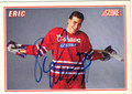 ERIC LINDROS AUTOGRAPHED ROOKIE HOCKEY CARD #113011L