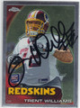 TRENT WILLIAMS WASHINGTON REDSKINS AUTOGRAPHED ROOKIE FOOTBALL CARD #12013D