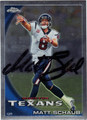 MATT SCHAUB AUTOGRAPHED FOOTBALL CARD #120311A