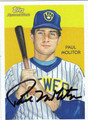 PAUL MOLITOR AUTOGRAPHED BASEBALL CARD #120511R