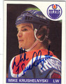 MIKE KRUSHELNYSKI AUTOGRAPHED HOCKEY CARD #120912i