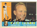 WHITEY LOCKMAN CINCINNATI REDS AUTOGRAPHED VINTAGE BASEBALL CARD #121013F