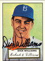 DICK WILLIAMS AUTOGRAPHED BASEBALL CARD #121111G