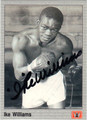 IKE WILLIAMS AUTOGRAPHED BOXING CARD #121113i