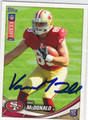 VANCE McDONALD SAN FRANCISCO 49ers AUTOGRAPHED ROOKIE FOOTBALL CARD #121113P