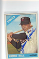 JIMMIE HALL MINNESOTA TWINS AUTOGRAPHED VINTAGE BASEBALL CARD #121413C
