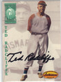 TED RADCLIFFE AUTOGRAPHED BASEBALL CARD #121613O