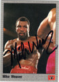 MIKE WEAVER AUTOGRAPHED BOXING CARD #121713A