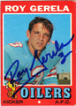 ROY GERELA AUTOGRAPHED VINTAGE ROOKIE FOOTBALL CARD #121812P