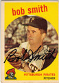 BOB SMITH PITTSBURGH PIRATES AUTOGRAPHED VINTAGE BASEBALL CARD #122013F