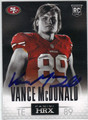 VANCE McDONALD SAN FRANCISCO 49ers AUTOGRAPHED ROOKIE FOOTBALL CARD #122013Q