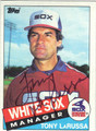 TONY LaRUSSA CHICAGO WHITE SOX AUTOGRAPHED BASEBALL CARD #12213G
