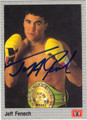 JEFF FENECH AUTOGRAPHED BOXING CARD #122213BB