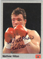 MATTHEW HILTON AUTOGRAPHED BOXING CARD #122313M