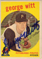 GEORGE WITT PITTSBURGH PIRATES AUTOGRAPHED VINTAGE BASEBALL CARD #122613Q