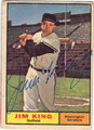 JIM KING WASHINGTON SENATORS AUTOGRAPHED VINTAGE BASEBALL CARD #122813K