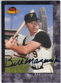 BILL MAZEROSKI PITTSBURGH PIRATES AUTOGRAPHED BASEBALL CARD #12613K