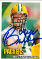 BRYAN BULAGA AUTOGRAPHED ROOKIE FOOTBALL CARD #12811A