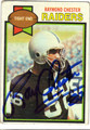 RAYMOND CHESTER OAKLAND RAIDERS AUTOGRAPHED VINTAGE FOOTBALL CARD #20313K
