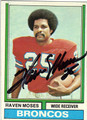 HAVEN MOSES DENVER BRONCOS AUTOGRAPHED VINTAGE FOOTBALL CARD #20913K