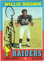 WILLIE BROWN OAKLAND RAIDERS AUTOGRAPHED VINTAGE FOOTBALL CARD #21013B