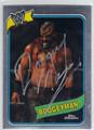 BOOGEYMAN AUTOGRAPHED WRESTLING CARD #21613G