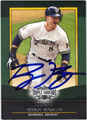RYAN BRAUN AUTOGRAPHED & NUMBERED BASEBALL CARD #22212E