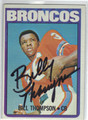 BILLY THOMPSON DENVER BRONCOS AUTOGRAPHED VINTAGE FOOTBALL CARD #22813N