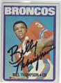 BILLY THOMPSON DENVER BRONCOS AUTOGRAPHED VINTAGE FOOTBALL CARD #22813N