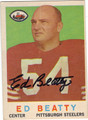 ED BEATTY PITTSBURGH STEELERS AUTOGRAPHED VINTAGE FOOTBALL CARD #31313H