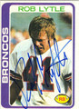 ROB LYTLE DENVER BRONCOS AUTOGRAPHED VINTAGE ROOKIE FOOTBALL CARD #32813E