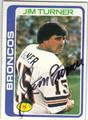 JIM TURNER DENVER BRONCOS AUTOGRAPHED VINTAGE FOOTBALL CARD #32913D