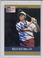 Billy Ray Brown Autographed Golf Card 3873