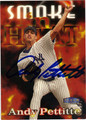 ANDY PETTITTE AUTOGRAPHED BASEBALL CARD #41512B
