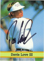 DAVIS LOVE III AUTOGRAPHED GOLF CARD #41613E