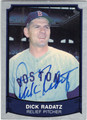 DICK RADATZ BOSTON RED SOX AUTOGRAPHED BASEBALL CARD #42413E