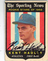 KENT HADLEY KANSAS CITY ATHLETICS AUTOGRAPHED VINTAGE ROOKIE BASEBALL CARD #42913D